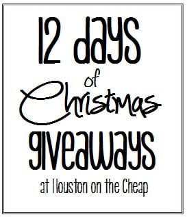 12 Days of Christmas Giveaways at Houston on the Cheap