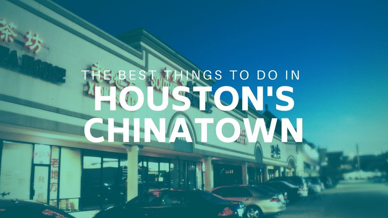 The Best Cheap And Free Things To Do In Chinatown Houston