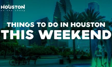Things to Do in Houston This Weekend (August 10-12): Cheap and Free Events