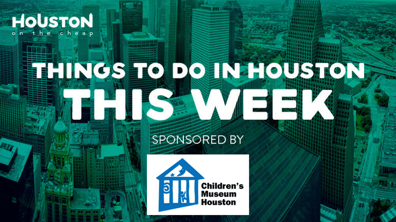 Things to Do in Houston This Week