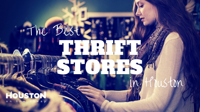 Best Thrift Stores in Houston