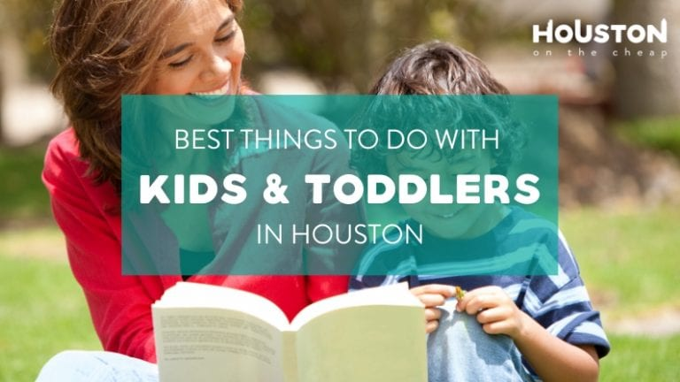 things to do in houston with kids and toddlers